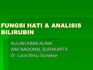 FUNGSI HATI & ANALISIS BILIRUBIN