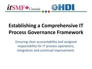 Establishing a Comprehensive IT Process Governance Framework