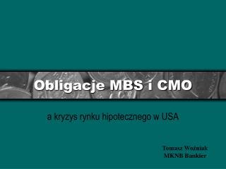 Obligacje MBS i CMO