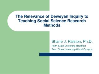 The Relevance of Deweyan Inquiry to Teaching Social Science Research Methods