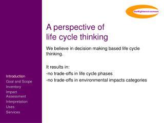 A perspective of  life cycle thinking