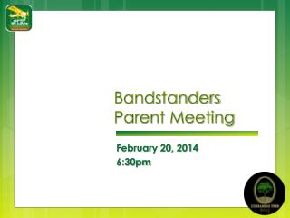 Bandstanders Parent Meeting