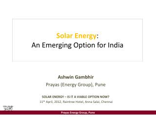 Solar Energy : An Emerging Option for India