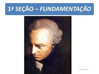 O que é uma BOA VONTADE para Kant? O que não é uma BOA VONTADE?