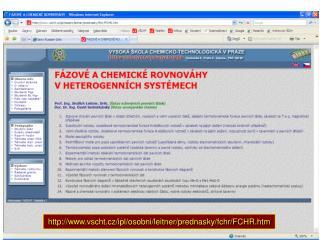 vscht.cz/ipl/osobni/leitner/prednasky/fchr/FCHR.htm