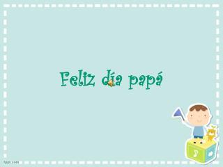 Feliz d�a pap�