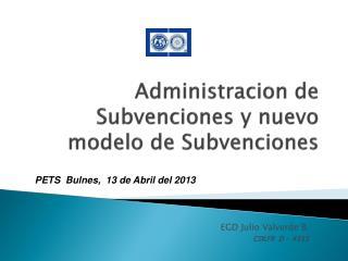 Administracion  de Subvenciones y nuevo modelo de Subvenciones