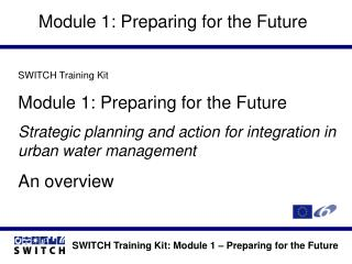 Module 1: Preparing for the Future