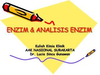 ENZIM & ANALISIS ENZIM