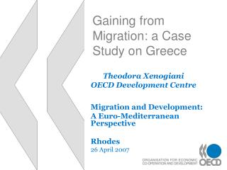 Gaining from Migration: a Case Study on Greece