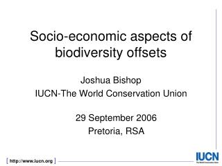 Socio-economic aspects of biodiversity offsets