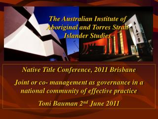 The  Australian Institute of  Aboriginal and Torres Strait  Islander Studies