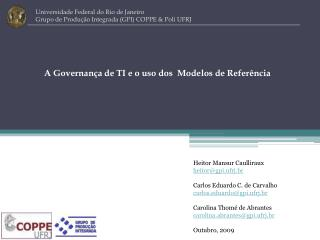A Governança de TI e o uso dos  Modelos de Referência