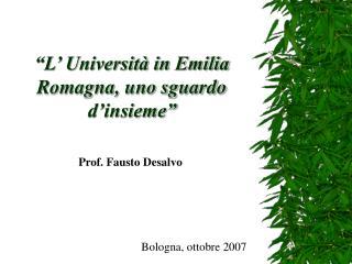"""L' Università in Emilia Romagna, uno sguardo d'insieme"""