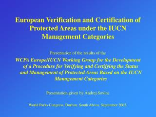 European Verification and Certification of Protected Areas under the IUCN Management Categories