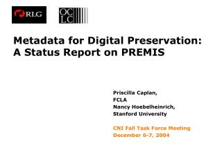 Metadata for Digital Preservation:  A Status Report on PREMIS