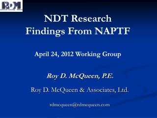 NDT Research Findings From NAPTF April 24, 2012 Working Group