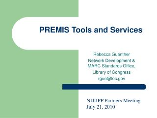 PREMIS Tools and Services
