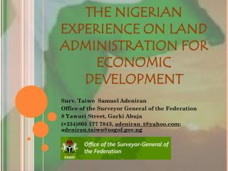 THE NIGERIAN EXPERIENCE ON LAND ADMINISTRATION FOR ECONOMIC DEVELOPMENT