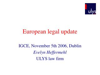European legal update