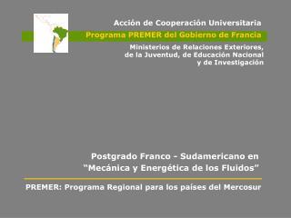 """Postgrado Franco - Sudamericano en """"Mecánica y Energética de los Fluidos"""""""
