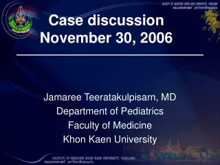 Case discussion November 30, 2006