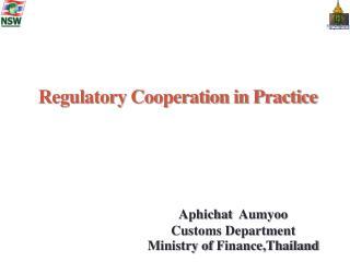 Regulatory Cooperation in Practice
