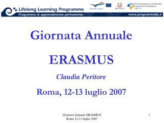 Giornata Annuale ERASMUS Claudia Peritore Roma, 12-13 luglio 2007