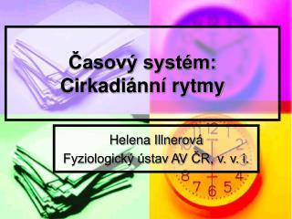 Časový systém: Cirkadiánní rytmy