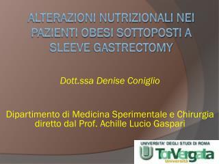 Alterazioni nutrizionali nei pazienti obesi sottoposti a sleeve  gastrectomy