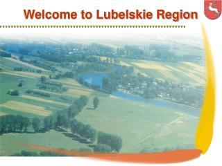 Welcome to Lubelskie Region