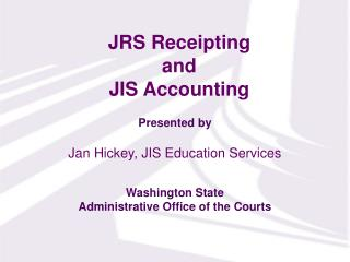 JRS Receipting  and  JIS Accounting