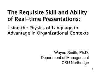 The Requisite Skill and Ability of Real-time Presentations: