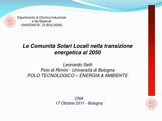 Le Comunità Solari Locali nella transizione energetica al 2050 Leonardo Setti