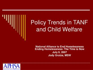 Policy Trends in TANF and Child Welfare
