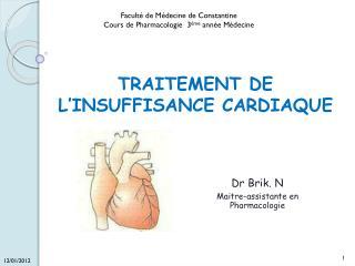 TRAITEMENT DE L�INSUFFISANCE CARDIAQUE