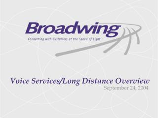 Voice Services/Long Distance Overview