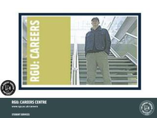 RGU: CAREERS CENTRE