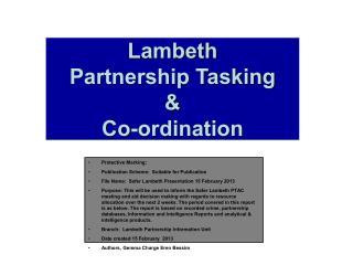 Lambeth Partnership Tasking  &  Co-ordination