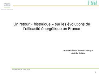 Un retour «historique» sur les évolutions de l'efficacité énergétique en France
