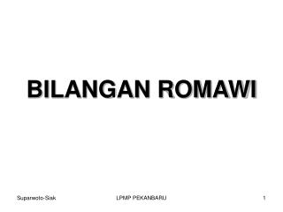 BILANGAN ROMAWI