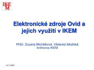 Elektronické zdroje Ovid a jejich využití vIKEM