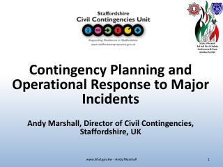 Contingency Planning and Operational Response to Major Incidents