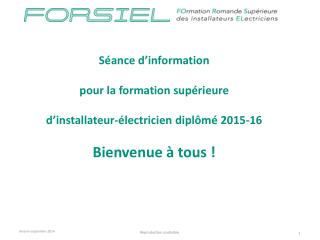 Séance d ' information  pour la formation supérieure  d ' installateur-électricien diplômé 2015-16