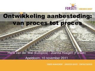 Ontwikkeling aanbesteding: van proces tot proces