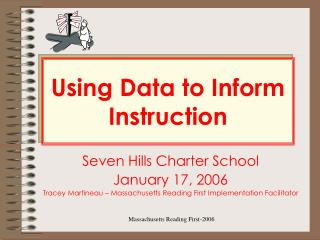 Using Data to Inform Instruction