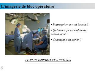 L'imagerie de bloc opératoire