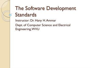 The Software Development Standards