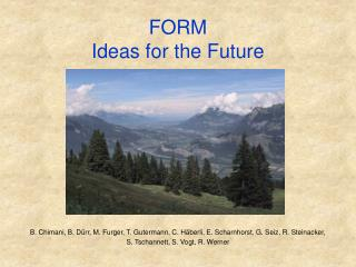 FORM Ideas for the Future