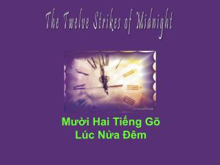 The Twelve Strikes of Midnight